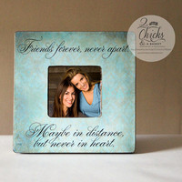 Friends Forever Never Apart Maybe In Distance But Never In Heart Picture Frame, Best Friends Picture Frame, Friend Gift