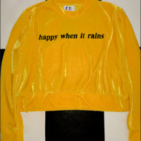 SWEET LORD O'MIGHTY! HAPPY WHEN IT RAINS VELVET PULLOVER
