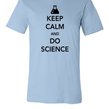 keep calm and do science  - Unisex T-shirt