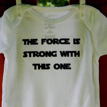 The Force Is Strong With This One Baby Bodysuit.