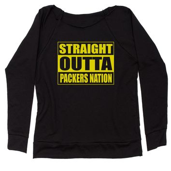 Straight Outta Packers Nation Football  Slouchy Off Shoulder Oversized Sweatshirt