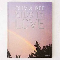 Olivia Bee: Kids In Love By Olivia Bee With Tavi Gevinson
