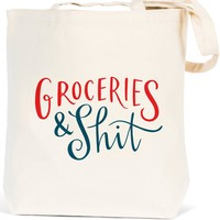 Groceries And Shit Canvas Tote Bag - LAST ONE!