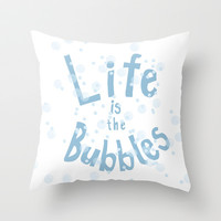 life is the bubbles.. little mermaid Throw Pillow by studiomarshallarts