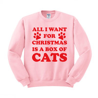 All I Want For Christmas is a Box of Cats Crewneck Sweatshirt