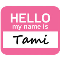 Tami Hello My Name Is Mouse Pad