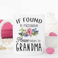 Funny Grandma mug, Gift for Grandma, Grandma Mug, Mom Coffee Mug, Mothers Day Gift, Funny Gift for Grandma, Grandma Cup, Please return to