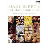 Mary Berry's Ultimate Cake Book (Paperback) By (author) Mary Berry