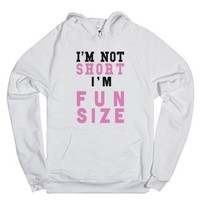I'm Not Short I'm Fun Size | Hoodie-Unisex White Hoodie