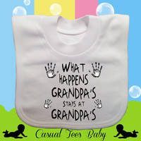 What Happens at Grandpa's Stays at Grandpa's Funny Baby Bib Organic Cotton