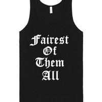 Fairest Of Them All-Unisex Tri-Black T-Shirt