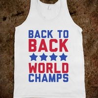 Back to Back World Champs.