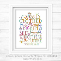 """Proverbs 31 - """"She is Clothed in Strength and Dignity"""" Canvas Paper Print: Inspirational, Quote, Typography, Christian, Bible, Verse, Gift"""
