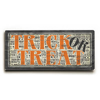 Trick or Treat by Artist Misty Diller Wood Sign