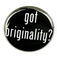 Got Originality Button Pin by theangryrobot on Etsy