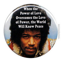 Jimi Hendrix - The Power of Love Button on Sale for $1.95 at HippieShop.com