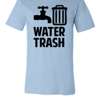 Water Trash - Unisex T-shirt