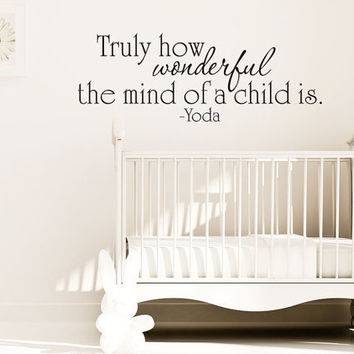 Truly how wonderful the mind of a child is - Yoda - Starwars - Art Wall Decals Wall Stickers Vinyl Decal Quote Wall Decal
