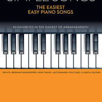 Simple Songs - The Easiest Easy Piano Songs Sheet Music By Various (SKU: HL.142041) - Sheet Music Plus