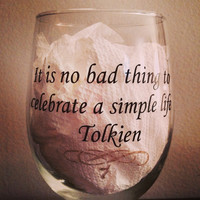 Lord of the Rings quote wine glass #lordoftherings #wine #wineglass #lotr #tolkien