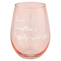 Stemless Wine Glass   Love, Laugh, Happily Ever After