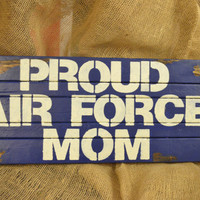 Military/Wood/Wall Hanging/ Custom/Air Force/Navy/Army/Marines/Coast Guard/Proud/Mom/Wife/Dad/family/Sister/Brother/blue/red/white