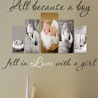 Wall Quote Decal - All Bcause a Boy Fell In Love With a Girl - Vinyl Decal - Love Quote - Bedroom - Livingroom - Picture Wall