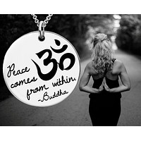 Peace Comes From Within | Om Necklace | Buddha | Personalized Necklace