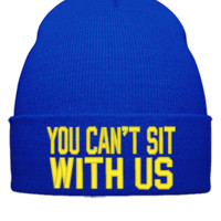 you cant sit with us Beanie, - Beanie Cuffed Knit Cap