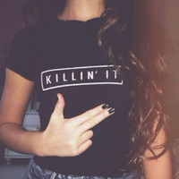 KILLIN IT Women's T-Shirt