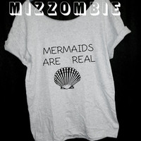MERMAIDS are REAL women ladies slouchy loose fit off the shoulder t shirt regular and plus sizes trendy street style graphic tee