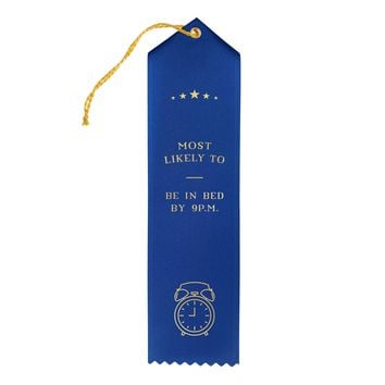 In Bed by 9 p.m. Award Ribbon