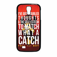 Fall Out Boy Watch A Catch Quote Samsung Galaxy S4 Case