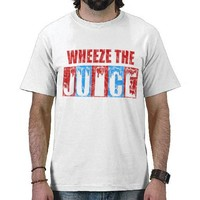 Wheeze the Juice Tee Shirts from Zazzle.com
