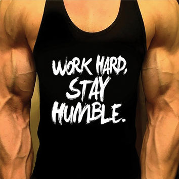 Mens Shirt. Mens Workout Tank Top. Gym Shirt. Work Hard Stay Humble. Gym Clothes. Singlet Tank. Racerback. Bodybuilding Tank. Stringer Tank