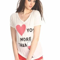 Wildfox Couture I Love You More Than Easy V Neck Tee in Vintage Lace
