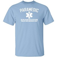 Paramedic Watch This T-Shirt