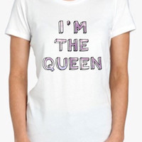 Im The Queen Screenprinted Apparel Brandy Melville Inspired Design Clothing Unisex Adults Women Tees