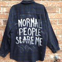 Plaid flannel Normal People Scare Me hand painted shirt // soft grunge