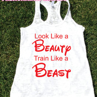 Look Like a Beauty Train Like a beast .Womens crossfit tank.exercise tank.Running tank top. Bootcamp tank.Sexy Gym Clothing