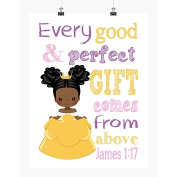 African American Belle Princess Christian Nursery Decor Print, Every Good and Perfect Gift Comes From Above - James 1:17