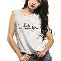I Hate You Washed Gray Muscle Tee- LAST ONE