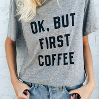 BUT FIRST COFFEE TOP