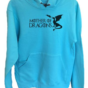 UNISEX HOODIE - Mother Of Dragons Game Of Thrones - FUNNY MENS AND WOMENS HOODED SWEATSHIRTS - 2283
