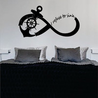 I Refuse To Sink Anchor Infinity Sign LARGE Nautical Ocean Beach Decal Sticker Wall Vinyl Art Decor