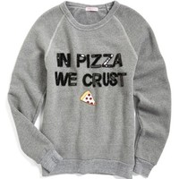 Bow & Drape 'In Pizza We Crust' Sweatshirt | Nordstrom