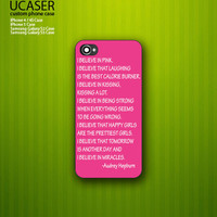 Audrey Hepburn quote I Believe In Pink on Hard Plastic iPhone 5 Case Cover - message for White case or iPhone 4 / 4S Case
