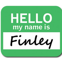 Finley Hello My Name Is Mouse Pad