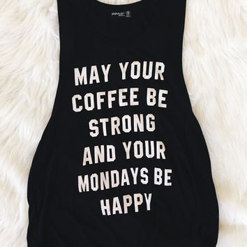 May Your Coffee Be Strong Tank