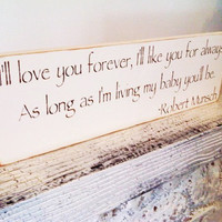 "Baby girl's nursery art, ""Love you forever my baby you'll be"" nursery signs, nursery art, little girl's girls, girl shower gift ideas"